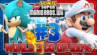 Sonic & Mario in New Super Mario Bros Wii - Co Op 100% - Part 3