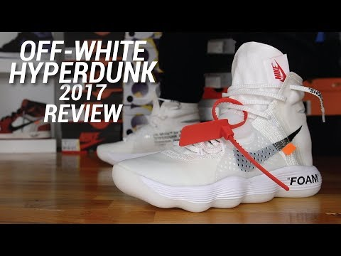 2f0da96b5ef15 OFF-WHITE NIKE HYPERDUNK 2017 REVIEW - YouTube