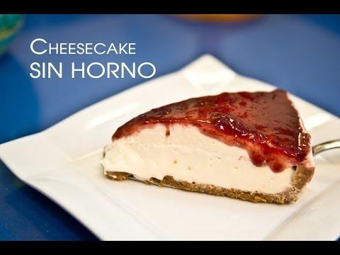 Como Hacer un Cheesecake SIN HORNO
