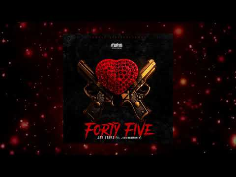Forty Five - Jay Starz Ft. JimmyDaMoney (Official Audio)