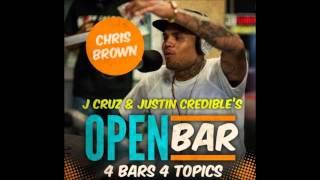 Chris Brown - Open Bar (Freestyle) [4 Bars 4 Topics]