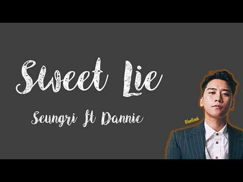 SEUNGRI - 달콤한 거짓말 (SWEET LIE) (Feat. DANNIC) | Han-Rom-Eng | Color Coded Lyrics
