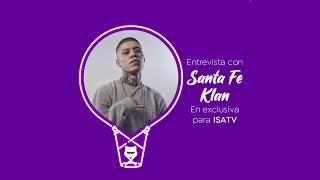 Santa Fe Klan - ISATV