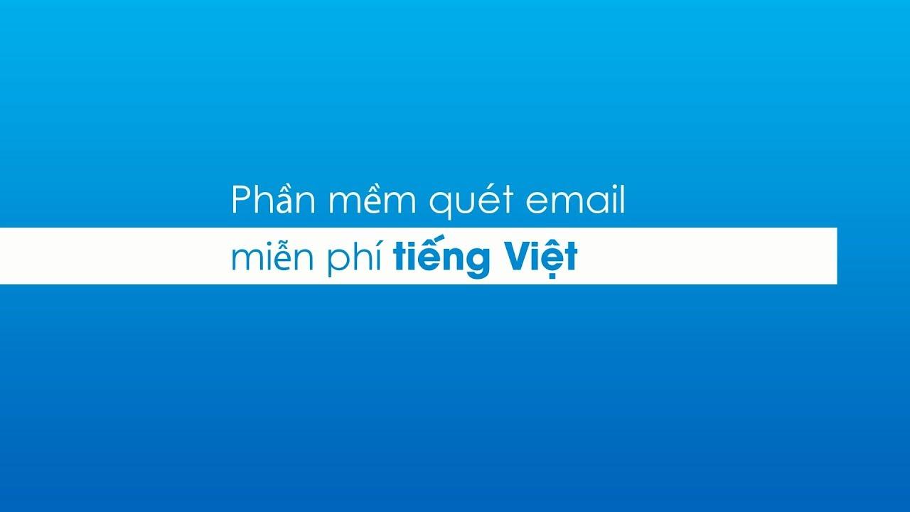 Phần mềm quét email miễn phí iScan Pro