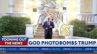 God photo-bombs Trump