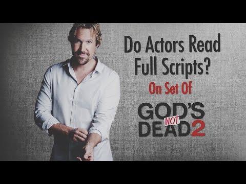 Do Actors Read Full Scripts? - God's Not Dead 2 - Movie