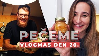 VLOGMAS DEN 20. | Pečený čaj a Pierovy brambory!