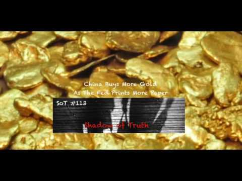 China Buys More Gold While The Fed Prints More Paper - SoT #113