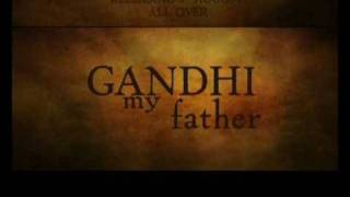 Gandhi My Father - Official Trailer