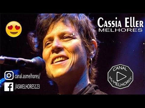 Cassia Eller - Melhores Musicas