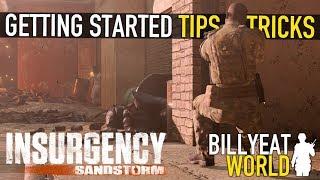 INSURGENCY SANDSTORM - Getting Started: Tips & Tricks (BETA)