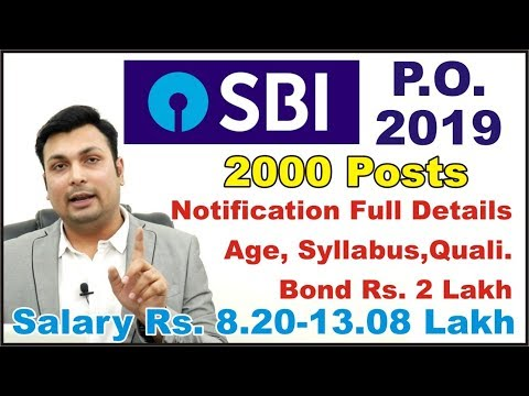 SBI PO 2019, 2000 Posts, Notification, Syllabus, Eligibility, Salary, Age All Details