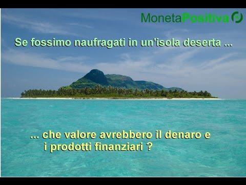 Fabio Conditi spiega come funziona il sistema monetario in un isola