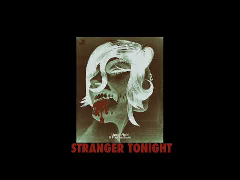 Uncle Acid & the Deadbeats - Stranger Tonight (OFFICIAL) Mp3