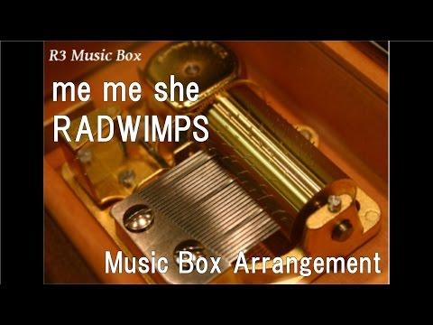 me me she/RADWIMPS [Music Box]