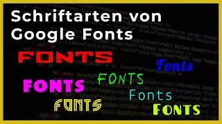 Schriftarten von Google Fonts 👉🏾 OnlineDurchbruch.com