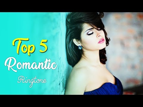 Top 5 Most Romantic Hindi Song Ringtone 2018 || Romantic Song Ringtone Download Now