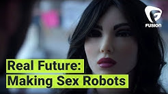 Real Future: The Man Making Sex Robots for the Masses (Episode 6)