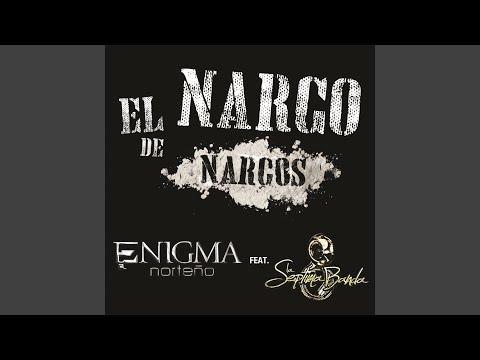 El Narco De Narcos
