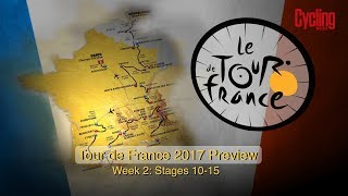 Tour de France 2017 | Stages 10 - 15 Preview | Cycling Weekly