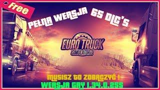 EURO TRUCK SIMULATOR 2 - ZA DARMO - WSZYSTKIE 65 DLC - TO NIE CLICKBAIT !!! PEŁNA WERSJA GRY