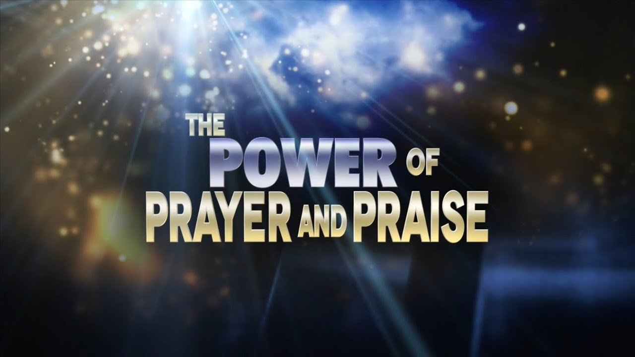 power praise Reprinted from christian healing praise is closely related to prayer it is one of  the avenues through which spirituality expresses itself through an inherent law.