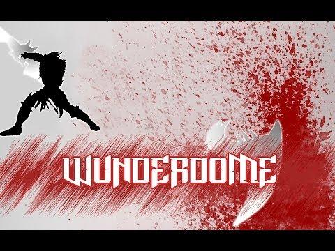 WunderDome Round 1