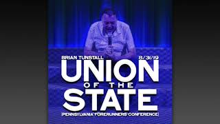 Pennsylvania Forerunners Conference: Union of the State by Brian Tunstall