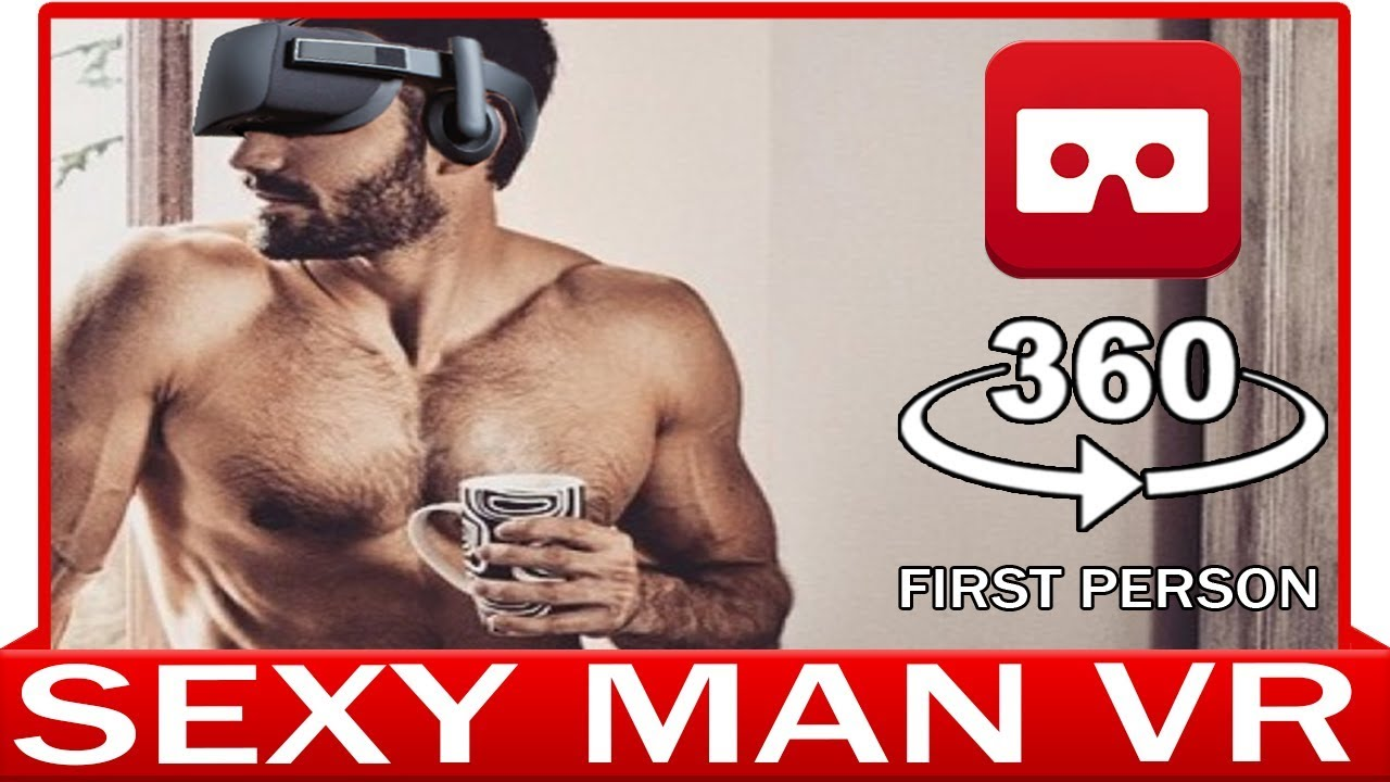 360 Vr Video - Sexy Man In First Person View  Luxury -4925