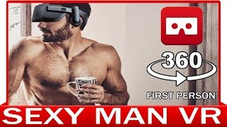 360° VR VIDEO - Sexy Man in First Person View | Luxury Home | Virtual Reality