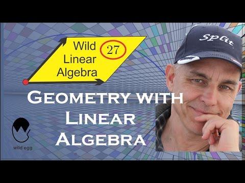 Geometry with linear algebra | Wild Linear Algebra A 27 | NJ Wildberger