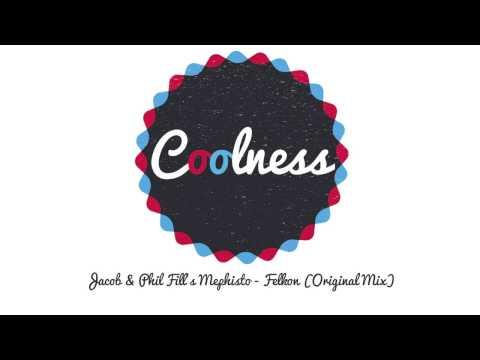 Jacob & Phil Fill's Mephisto - Felkon (Original Mix)