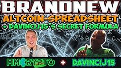 Davincij15 - ALTCOIN SPREADSHEET & HIS SECRET FORMULA!