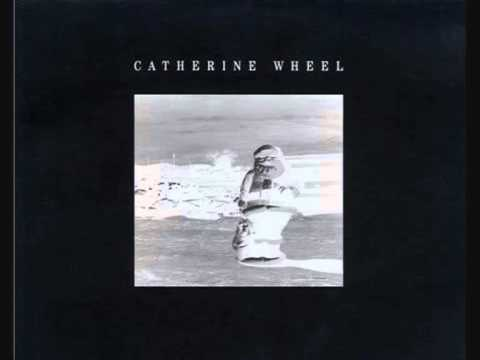 Catherine Wheel - These Four Walls