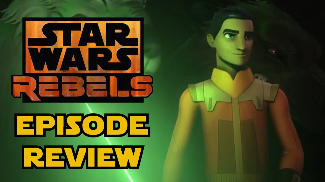Star Wars Rebels Series Finale Review - A Fool's Hope & Family Reunion and  Farewell