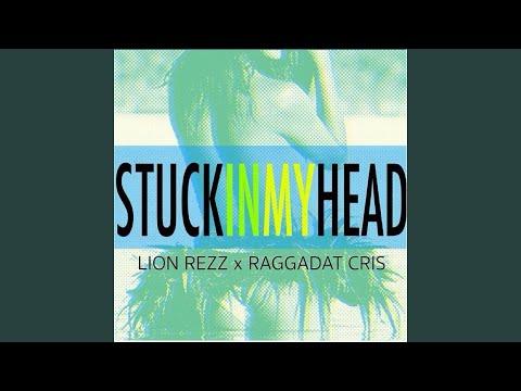 Stuck in My Head (feat. Raggadat Cris)