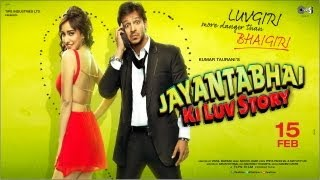 Jayantabhai Ki Luv Story - Official Film Trailer
