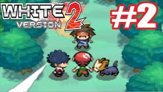 Pokemon Black & White 2 * - Playthrough Part 2 (ENGLISH) - Orville Redenbacher