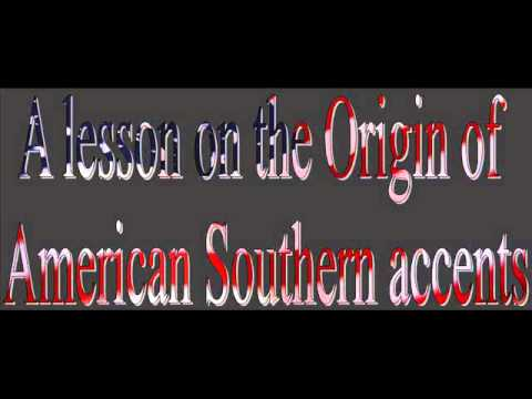 The Origin of American Southern accents