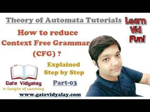 Reduction of Context Free Grammar | Elimination of useless productions | Part-3
