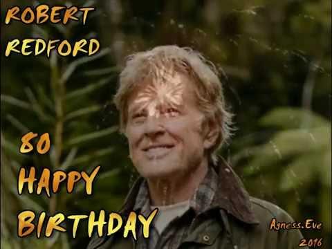 Robert Redford  80  HAPPY BIRTHDAY
