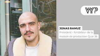 VYP. Jonas Ramuz, président fondateur de la maison de production Quai 36