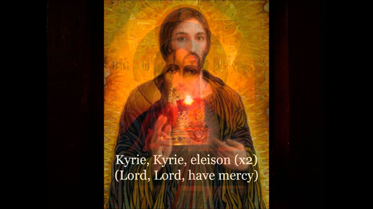 Kyrie, eleison (Lord, have mercy)