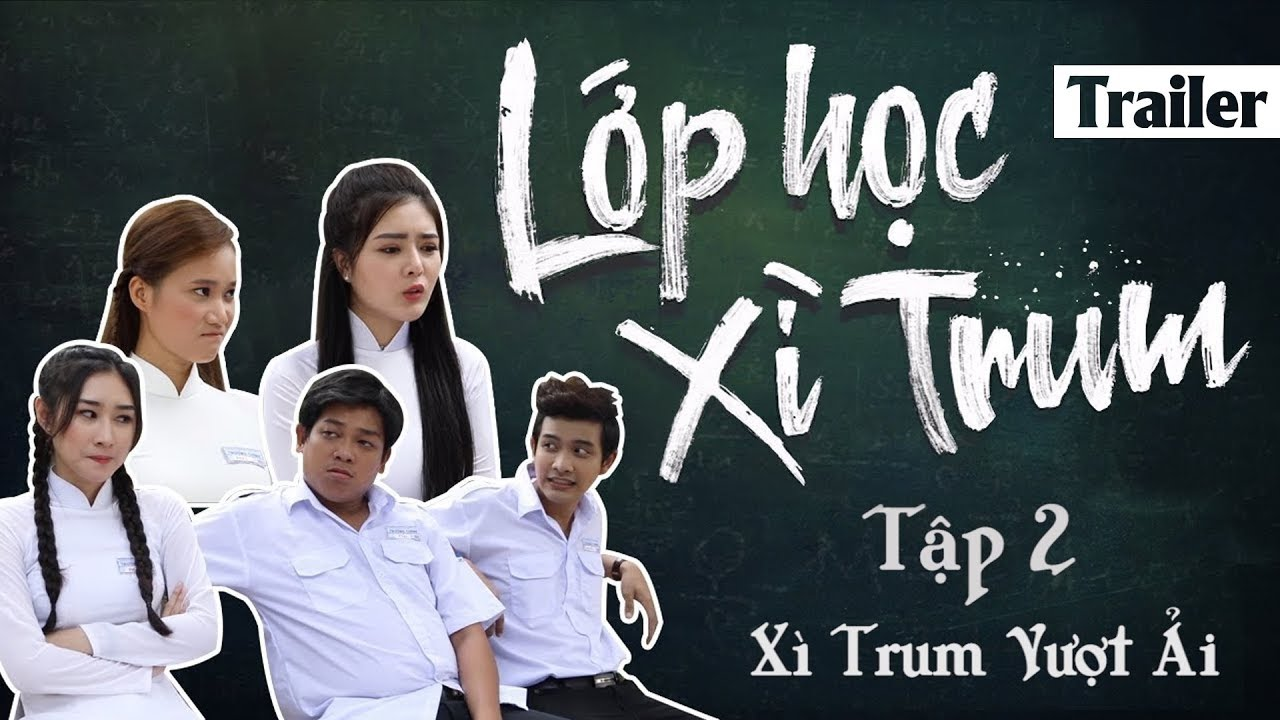 Sitcom Hài 2017 Lớp Học Xì Trum - Tập 2 Xì Trum Vượt Ải (Lily Luta, Thanh Tân) [Trailer]
