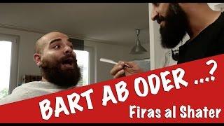 BART AB ODER ... ? Firas Al Shater | BARTMANN