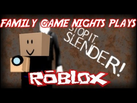 Family Game Nights Plays: Roblox - Stop it Slender! (PC)