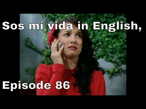 You Are The One (Sos Mi Vida) Episode 86 In English