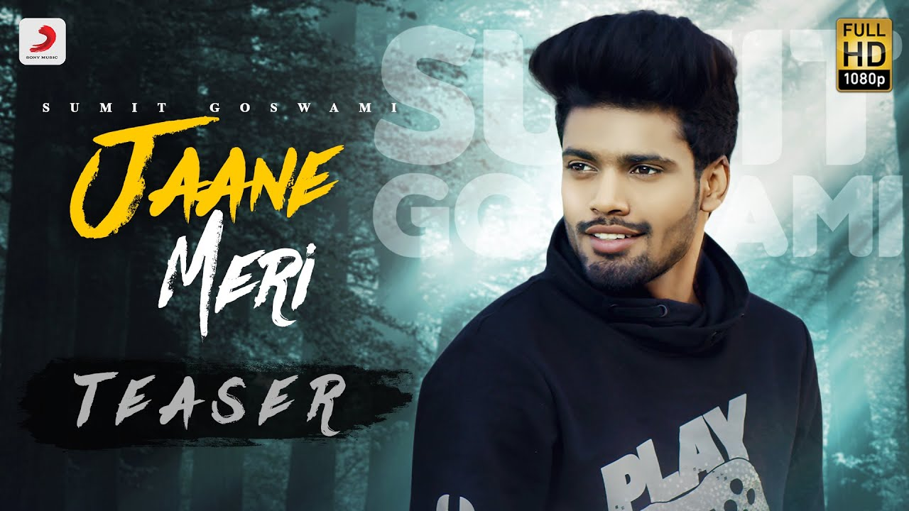 Sumit Goswami - Jaane Meri (Official Teaser)   KHATRI   Haryanvi Song 2020