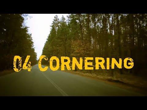 04 Cornering