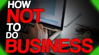 fact-fiend-focus-how-not-to-do-business